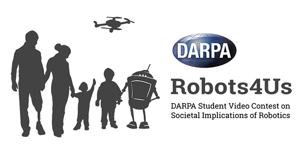 DARPA's Robots4Us contest asks high school students to create videos explaining their thoughts on how robots might contribute to future society. (DARPA image)