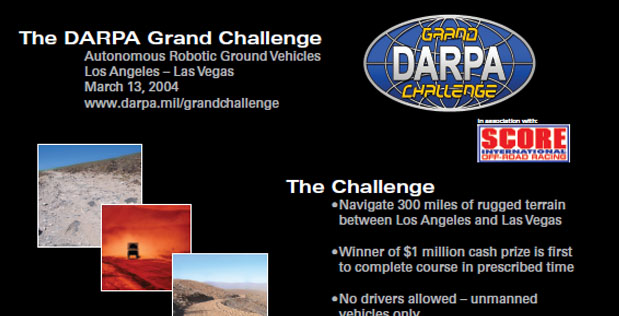 DARPA's 2004 Grand Challenge set out to attract trailblazers and pioneers from a variety of fields.