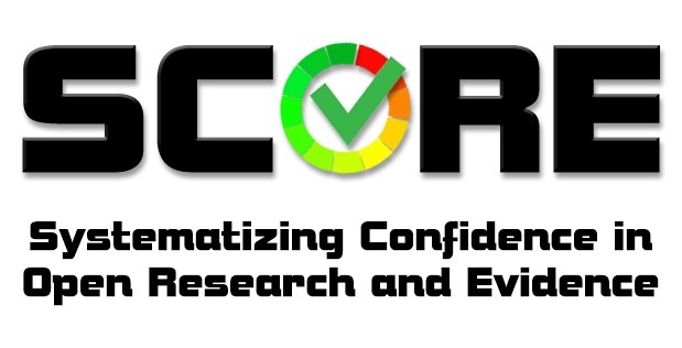 Systematizing Confidence in Open Research and Evidence (SCORE)